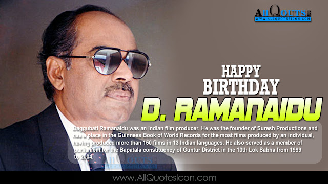 English-D.Ramanaidu-Birthday-English-quotes-Whatsapp-images-Facebook-pictures-wallpapers-photos-greetings-Thought-Sayings-free