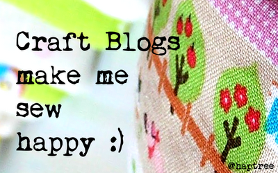 Craft Blogs make me sew happy