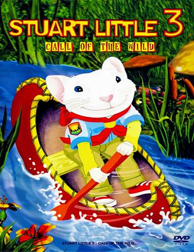 Ver Stuart Little 3: Aventura en el bosque (2005) Online