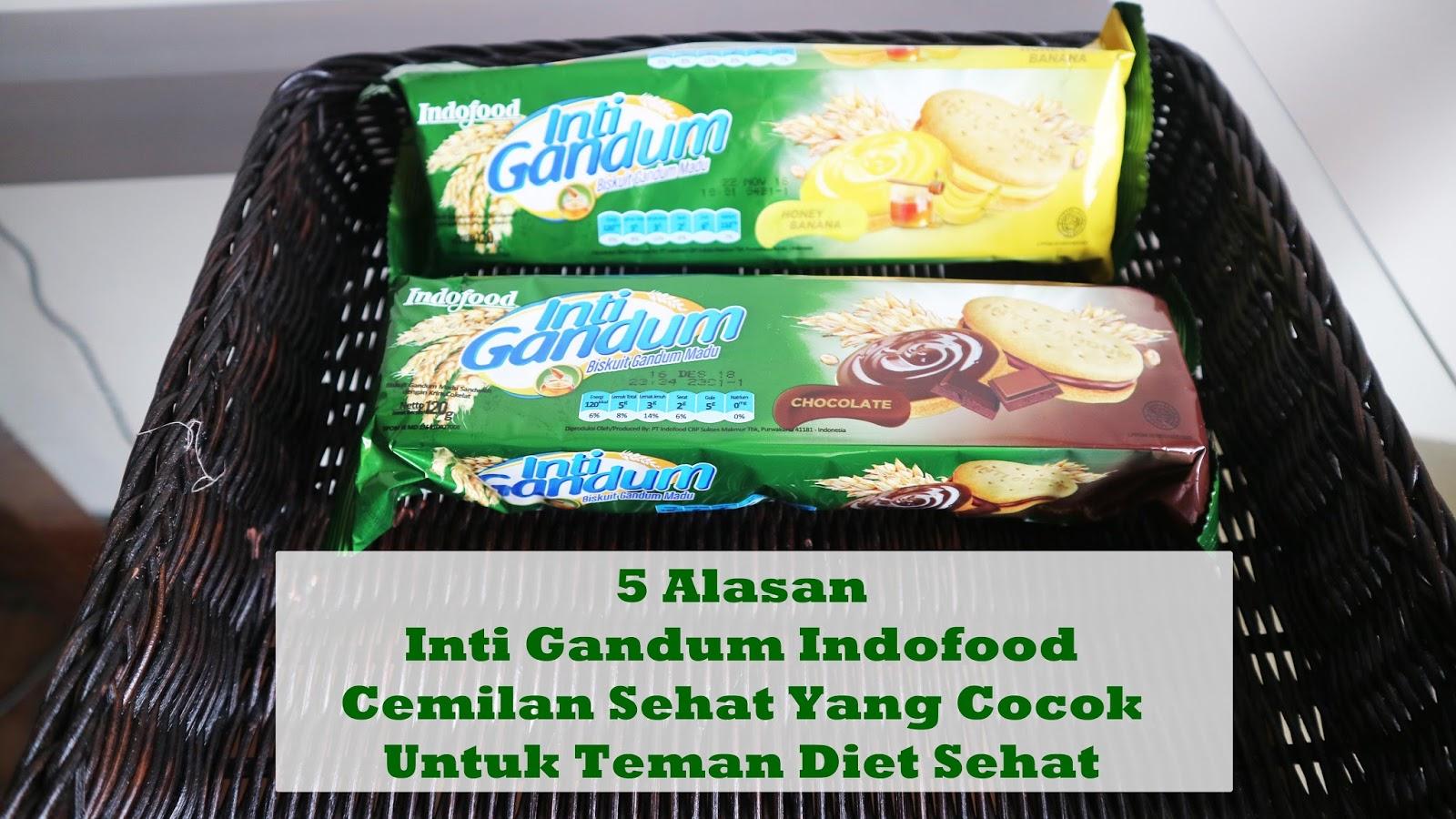 Inti Gandum Indofood Cemilan Sehat Andalan Setiap Saat!