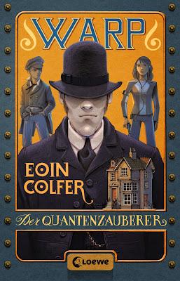 """""""WARP - Der Quantenzauberer"""" von Eoin Colfer, Jugendbuch"""