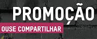 Promoção Ouse Compartilhar Blowtex ousecompartilhar.com.br
