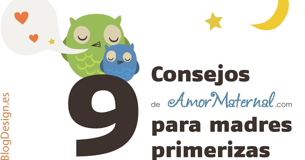 b62528c3d 9 Consejos de Amor Maternal para madres primerizas - Amor Maternal