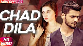 Chad Dila Song Lyrics | Fareed Khan | Latest Punjabi Song 2018 | Speed Records
