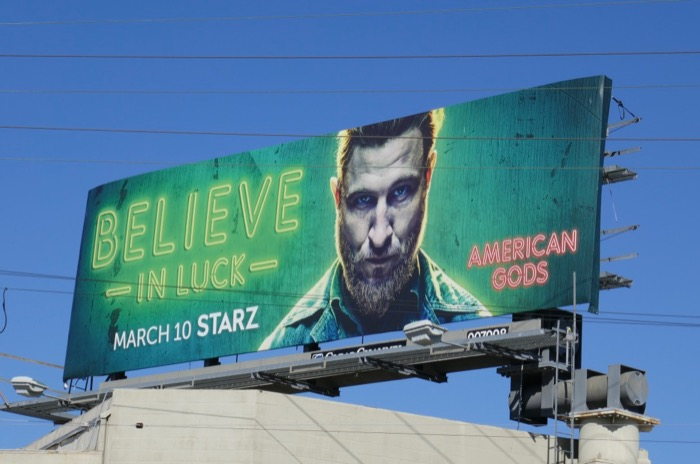 Believe in Luck American Gods season 2 billboard