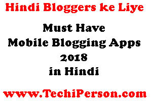 Mobile Blogging apps for android 2018