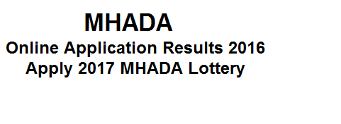 Results of MHADA Lottery 2017 Online Application MHADA Lottery 2017