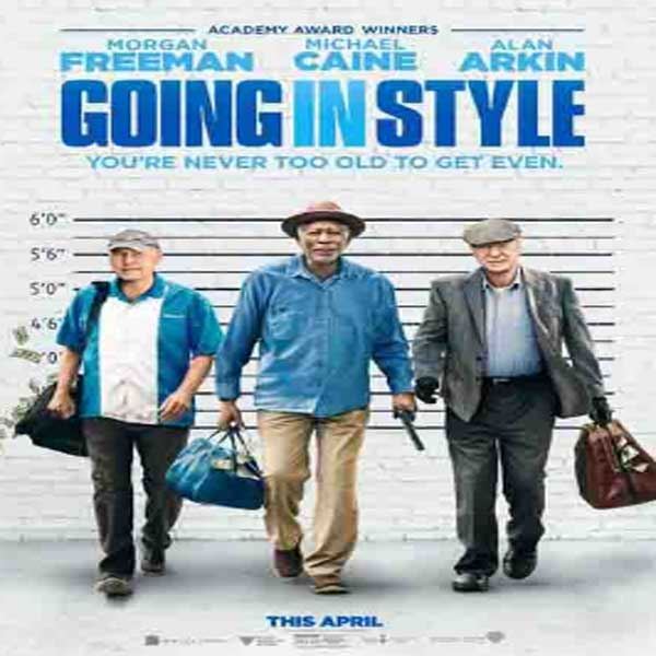 Going in Style, Going in Style Synopsis, Going in Style Trailer, Going in Style Review