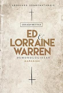 Ed & Lorraine Warren - Demonologistas – Arquivos Sobrenaturais