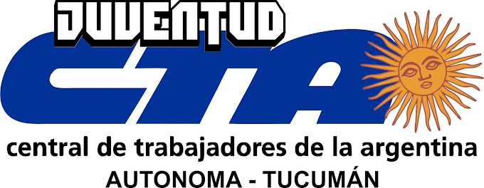 Comunicado de la juventud de la CTA A Tucumán