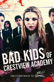 Download Film Bad Kids of Crestview Academy (2017) HDRip Subtitle Indonesia
