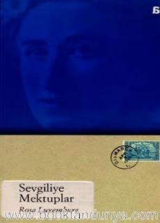 Rosa Luxemburg - Sevgiliye Mektuplar