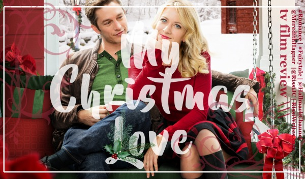 Finding Wonderland | Where Stories Begin: My Christmas Love (2016 ...