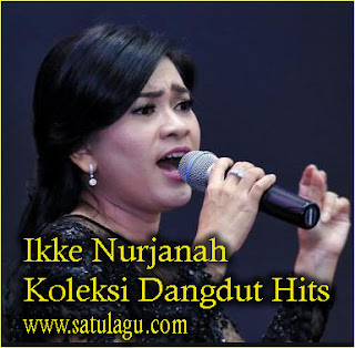 Download Lagu Ikke Nurjanah Mp3 Full Album Dangdut Paling Hits