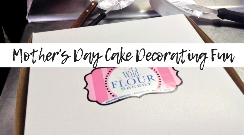 Mother's Day Cake Decorating Fun at Wild Flour Bakery