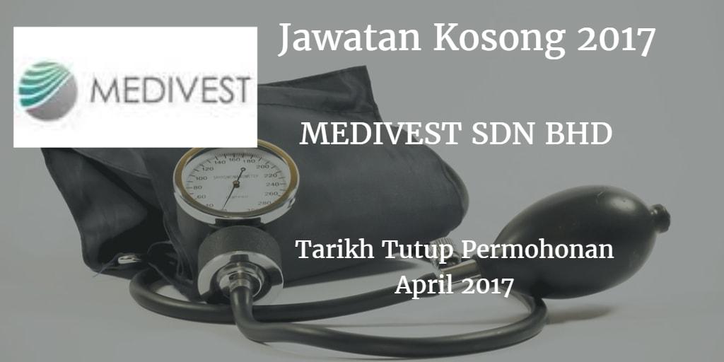 Jawatan Kosong MEDIVEST SDN BHD April 2017
