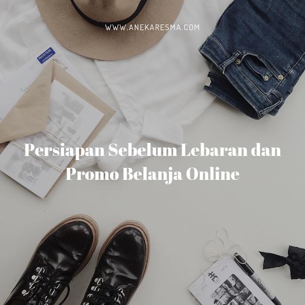 Persiapan sebelum Lebaran dan Promo Belanja Online