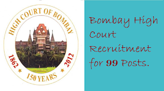 Bombay High Court Recruitment for 99 Posts.