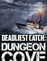 Deadliest Catch: Dungeon Cove | Bmovies