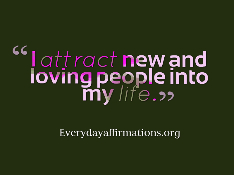 Affirmations for Love, Daily Affirmations 2014