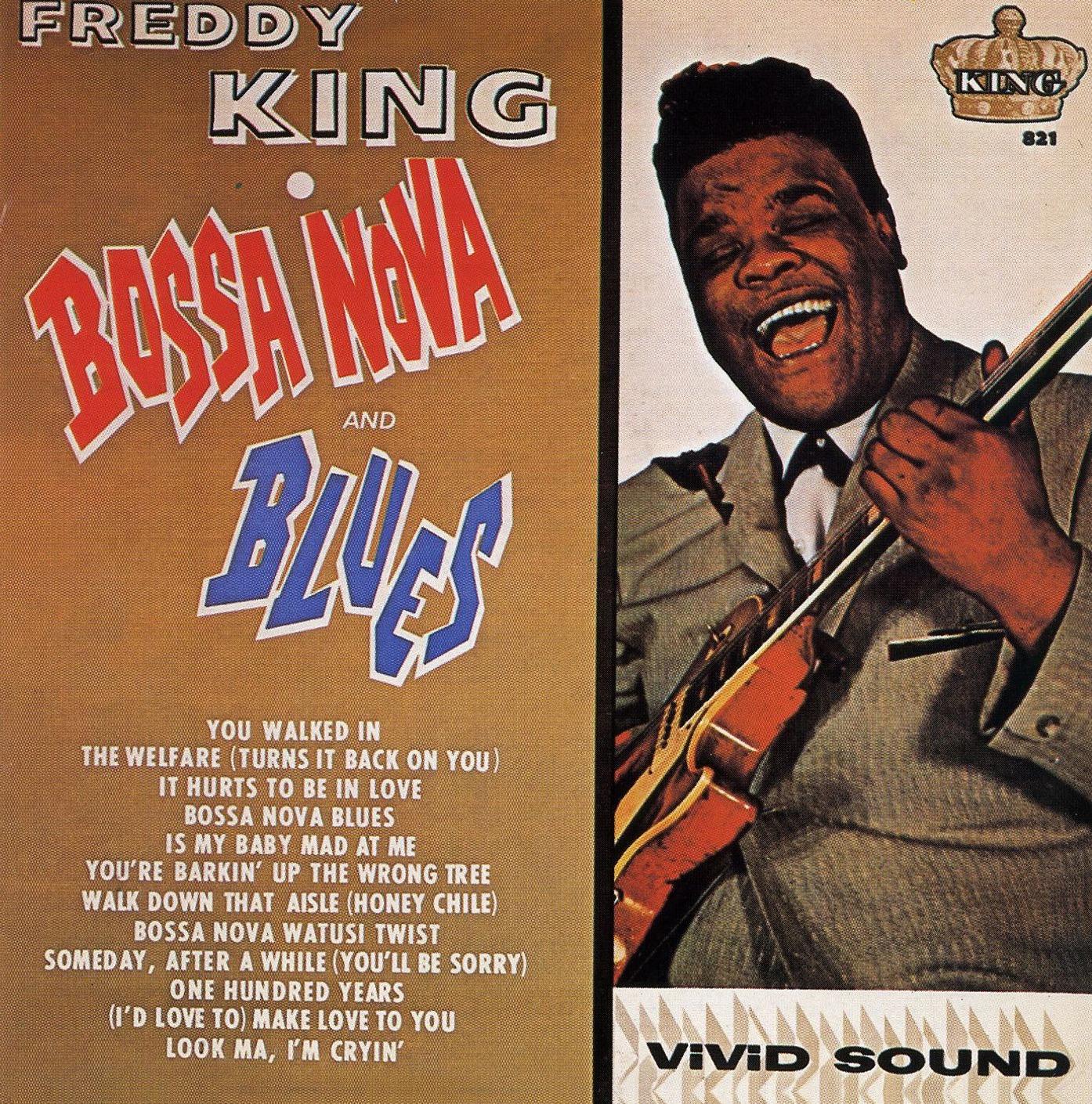 Music Archive: Freddy King - Bossa Nova & Blues (1963)