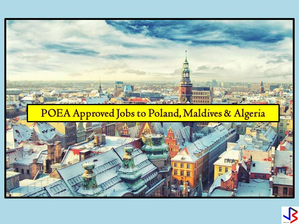 POEA Approved Jobs With Recruitment Agencies to Maldives, Poland, and Algeria