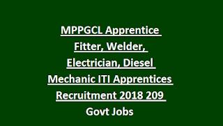 MPPGCL Apprentice Fitter, Welder, Electrician, Diesel Mechanic ITI Apprentices Recruitment 2018 209 Govt Jobs