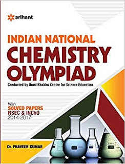 INDIAN NATIONAL CHEMISTRY OLYMPIAD WITH SOLVED PAPERS BY DR PRAVEEN KUMAR