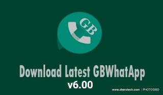 Download Latest GBWhatsapp Version 6.00 Apk