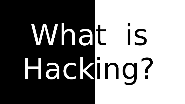 What is Hacking