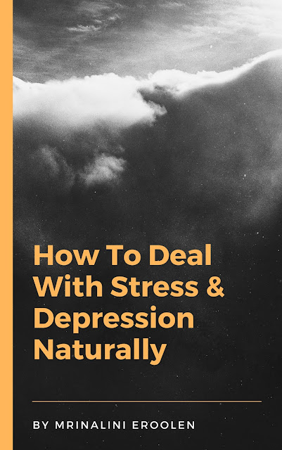 Deal With Stress & Depression Naturally