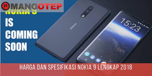 Harga dan Spesifikasi Nokia 9 Lengkap 2018