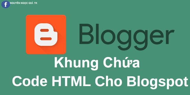 Code Khung Viền Chứa Code HTML5 Cho Blogspot Đẹp Cực