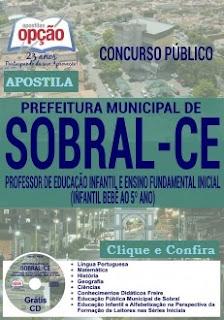 Apostila Prefeitura de Sobral (CE) Grátis Cd - Professor de Educação Infantil.