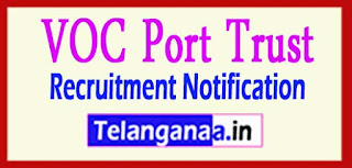 V O Chidambaranar VOC Port Trust Recruitment Notification 2017