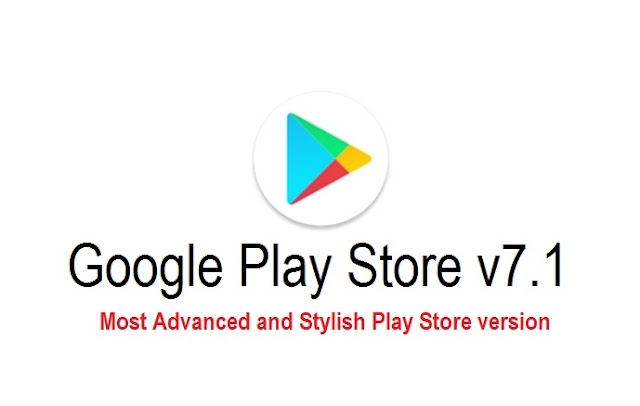 Play%2BStore%2Bv7.1%2BAPk%2Bto%2Bdownload Play Store v7.1 APK to Download - Most Advanced Play Store Version with New Round icons And new shortcuts Android