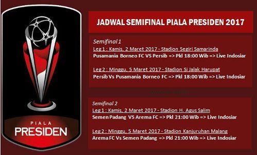 Jadwal Semifinal Piala Presiden 2017