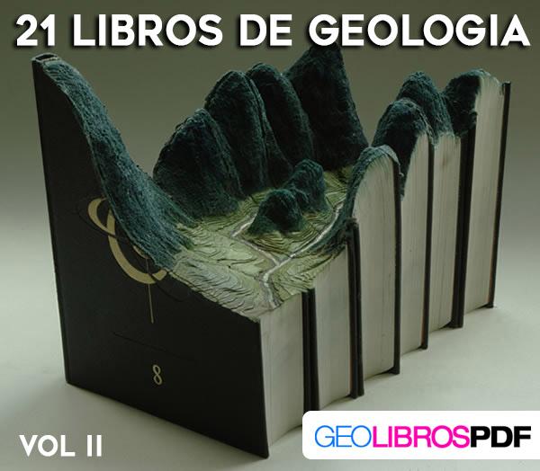 21 Veintiún Libros De Geología - descargar gratis - geolibrospdf