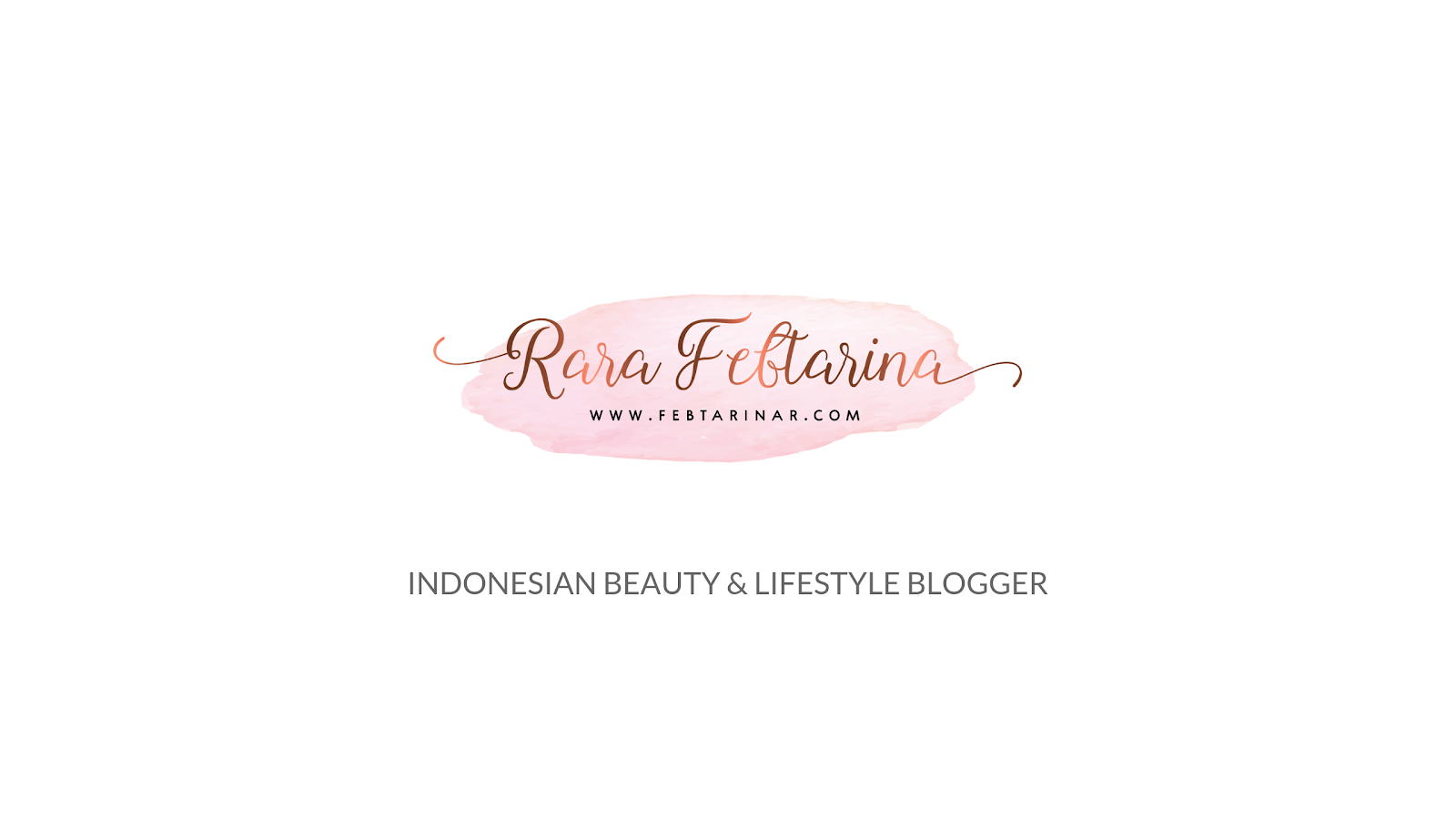 Rara Febtarina -  Indonesian Beauty & Lifestyle Blogger