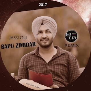 Bapu Zamidar, Jassi Gill - DJ GRV Remix
