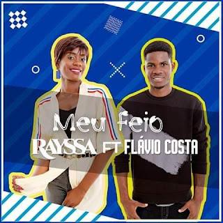 Rayssa Ft Flávio Costa - Meu Feio (Guetto Zouk)