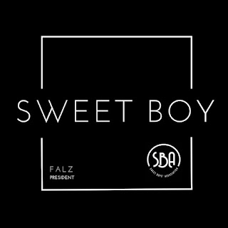 Read Lyrics: Falz – Sweet Boy