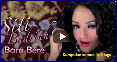 Lirik Lagu Bara Bere Siti Badriah