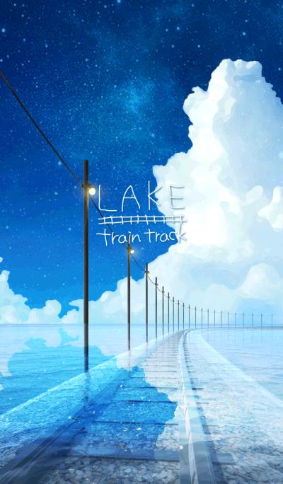 - LAKE - train track