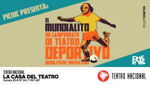 EL MUNDIALITO | Casa del Teatro Nacional
