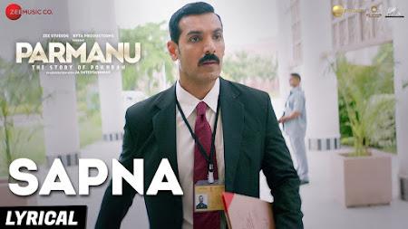 Sapna - Parmanu (2018)