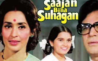 Saajan Bina Suhagan 1978