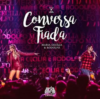 Conversa Fiada – Maria Cecília e Rodolfo