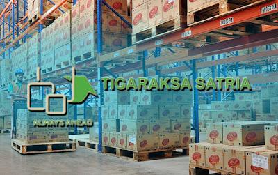 Lowongan Kerja PT Tigaraksa Satria Tbk Jobs : Operator Forklift, Admin Claim, Admin Gudang Min SMA SMK D3 S1 Semua Jurusan Rekrutmen Pegawai Baru Besar-Besaran Penerimaan & Penempatan Seluruh Indonesia