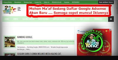 Iklan Google Adsense di Blog Mang Yono Kosong. Iklan admin pasang pada Rabu,25 Januari 2017, Pkl. 05.00 WIB